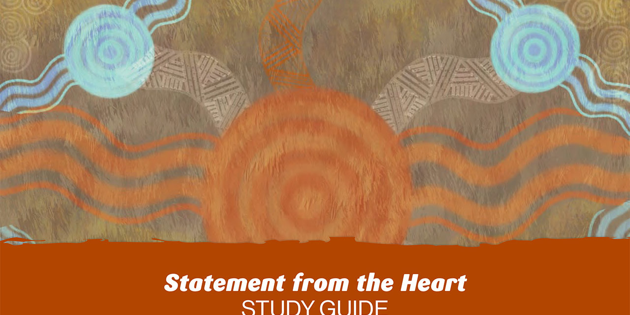 Statement from the Heart – a study guide